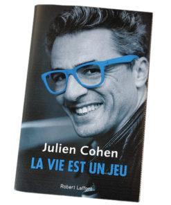 """Livre """"La vie est un jeu"""" de Julien Cohen - Affaire Conclue"""