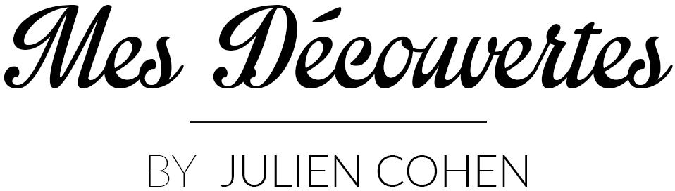 Mes Découvertes - Julien Cohen